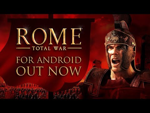 ROME: Total War — Out now for Android
