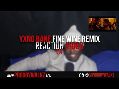 Yxng Bane ft. WSTRN - Fine Wine (Remix) [Music Video] | GRM Daily Reaction