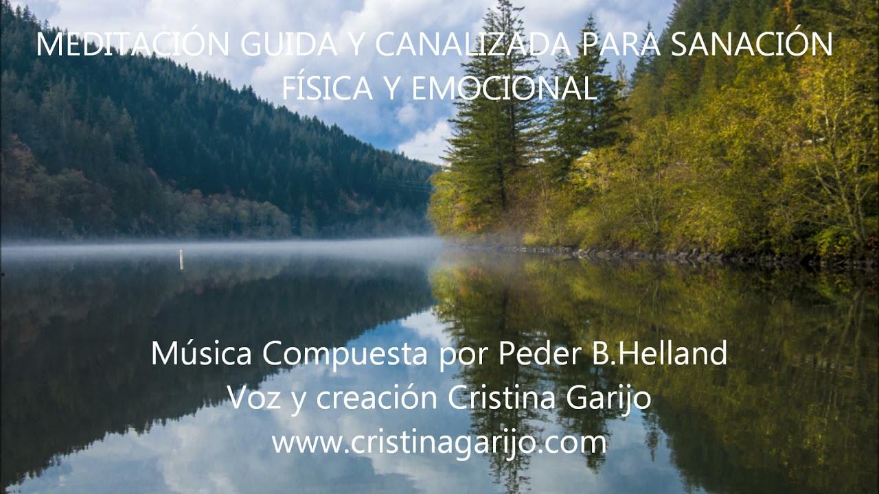 MEDITACIÓN GUIADA Y CANALIZADA PARA AUTO SANACIÓN FÍSICA Y EMOCIONAL