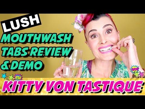 LUSH MOUTHWASH TABS REVIEW & DEMO   KITTY VON TASTIQUE