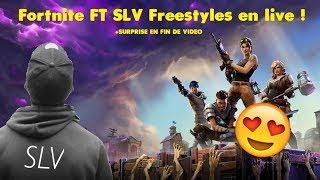FORTNITE SLV lache des freestyles en live ! +surprise à la fin (feat SLV, Werzy, Mehdi...)
