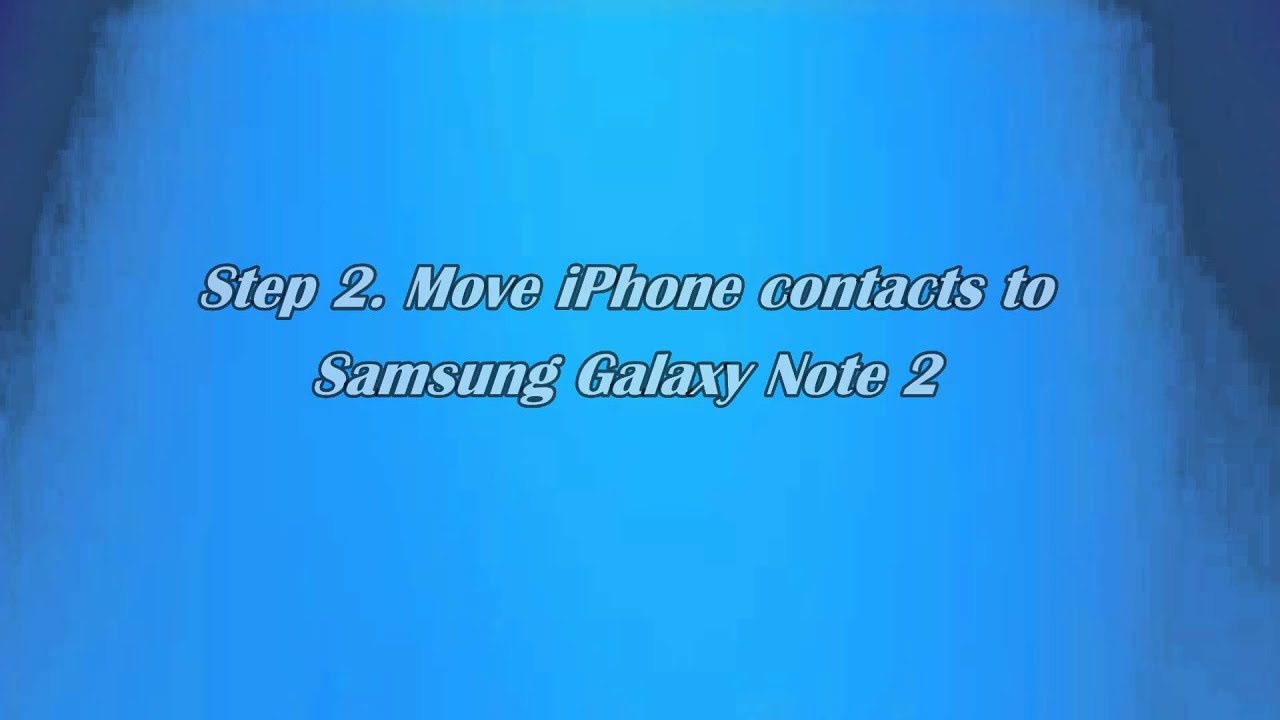 how to move contacts from iphone to galaxy