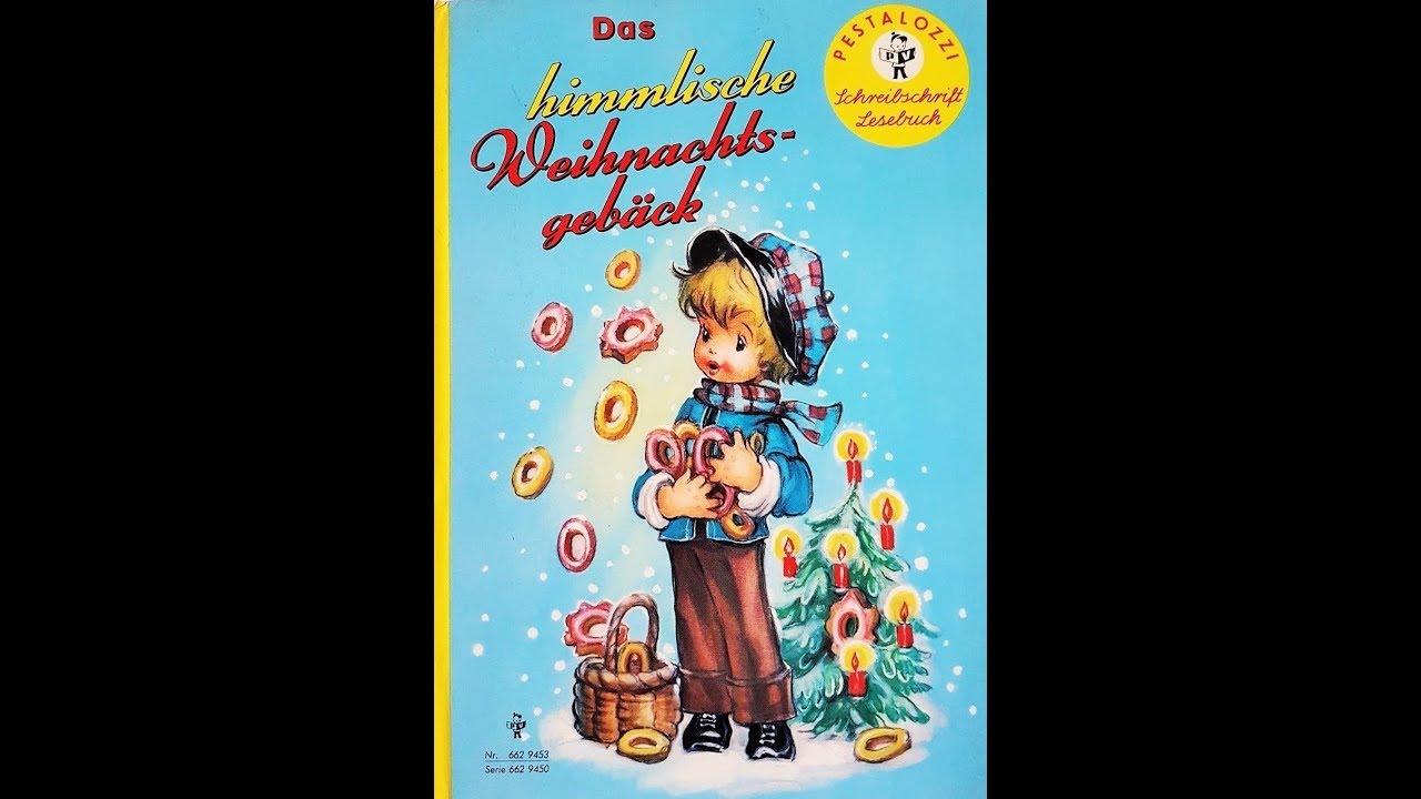 Gedicht Weihnachtsgebäck.Das Himmlische Weihnachtsgebäck Pestalozzi Bilder Buch Lesung Kinder Hörbuch Winter Weihnachten