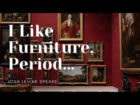 How to Identify Furniture Styles or Periods with Josh Levine