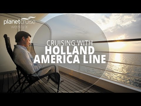 Holland America Line Special | Planet Cruise Weekly