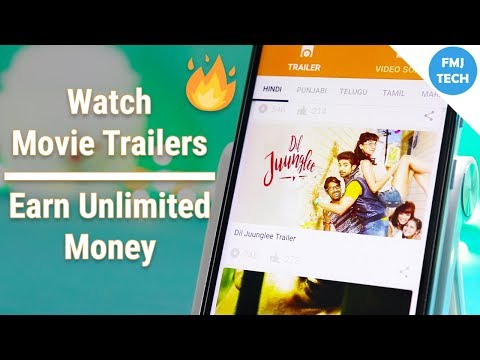 Earn Unlimited Money By Watching Latest Movie Trailers! 😎