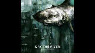 Dry the river - Coast
