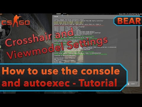 CS:GO - How To Use Console And Autoexec - Tutorial