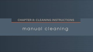 Chapter 8. 2 Manual Cleaning