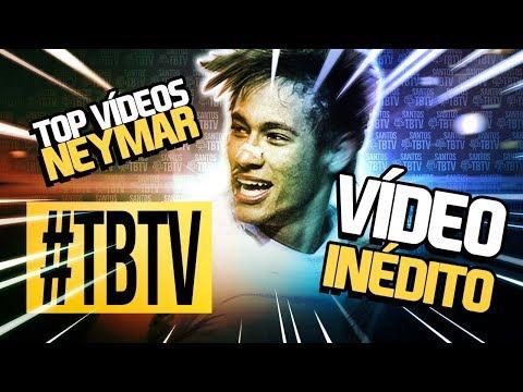 TBTV #13 ESPECIAL NEYMAR | COM VÍDEO INÉDITO!!!