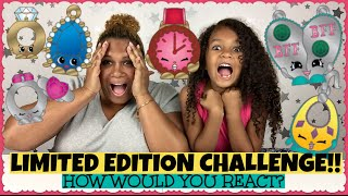 SHOPKINS LIMITED EDITION CHALLENGE!! ~ How Would You React?