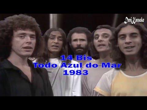 14 Bis - Todo Azul do Mar - Karaoke