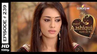 Meri Aashiqui Tum Se Hi - 6th May 2015 - मेरी आशिकी तुम से ही - Full Episode (HD)