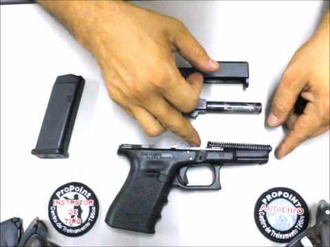 Desmontagem e Montagem Pistola Glock Primeiro Escalao Credenciamento DPF - Propoint