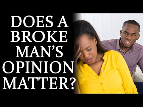 3-2-2021: Does A Broke Man's Opinion Matter?
