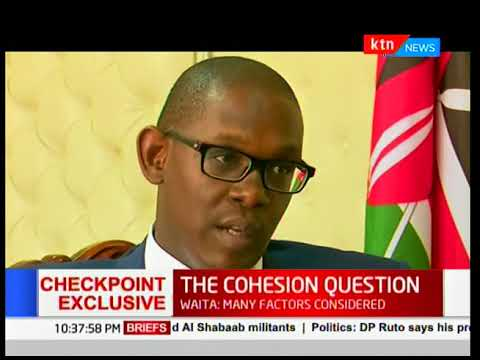 EXCLUSIVE:The Cohesion Question: Critics say President Uhuru ignored cohesion-Full Interview