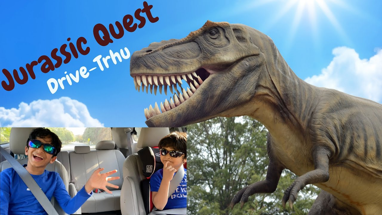 ride along with me for the jurassic quest drivethru  youtube