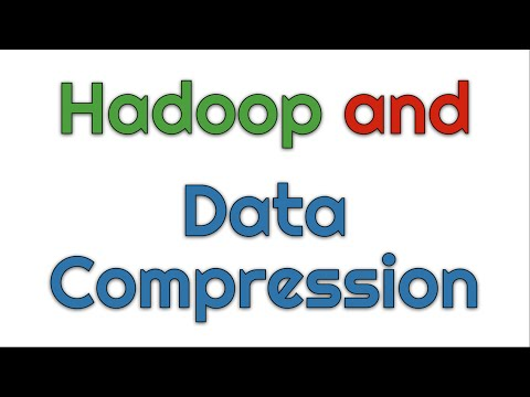 Hadoop and Data Compression