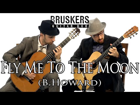 Fly Me To The Moon (B. Howard) - Bruskers Guitar Duo
