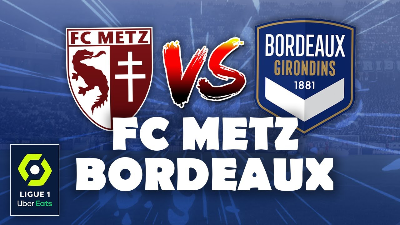 direct live fc metz bordeaux fcm vs fcgb youtube