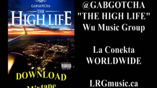 "GAB GOTCHA ""The High Life"" Intro (DOWNLOAD)"