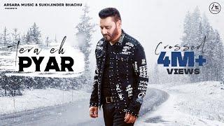 Nachhatar Gill: Tera Eh Pyar || JCee Dhanoa || Arsara Music || Latest Punjabi Song 2019