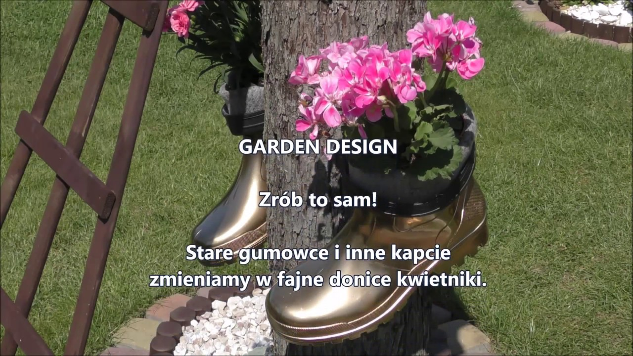 Garden Design 8 Złote Buty Pełne Kwiecia Montuj Fajne Kwietniki