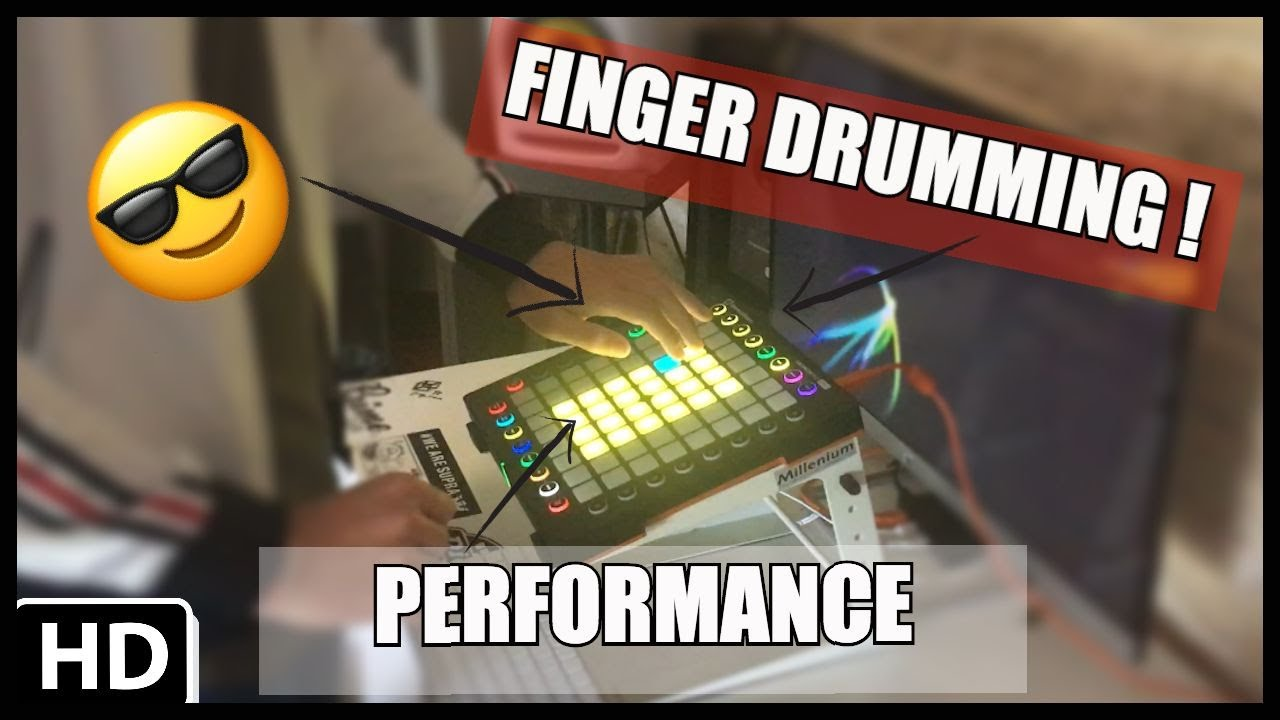 FINGER DRUMMING PERFORMANCE ON THE LAUNCHPAD PRO!!!