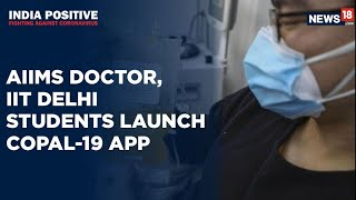 AIIMS Doctor Teams Up With IIT-Delhi to Launch Plasma Donor App | India Positive