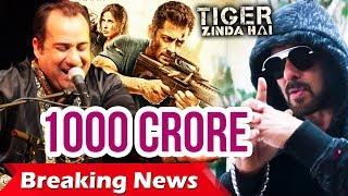 Salman और Rahat Fateh Ali Khan Superhit जोड़ी, Dil Diyan Gallan, Tiger Zinda Hai करेगी 1000 करोड़ पार