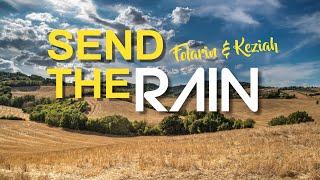 Send The Rain - Folarin & Keziah (Official Lyric Video)