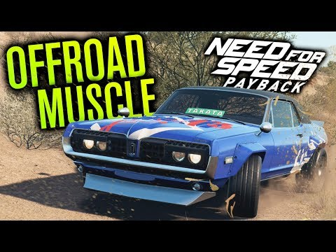 Need for Speed Payback Let's Play | OFFROAD MUSCLE?! | Episode 4