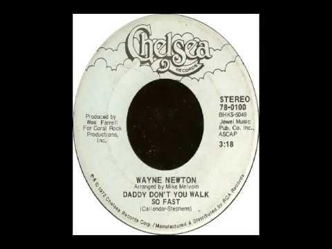 Wayne Newton  Daddy Don't You Walk So Fast 1972