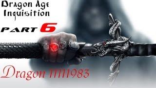 Dragon Age Inquisition Walkthrough Part 6