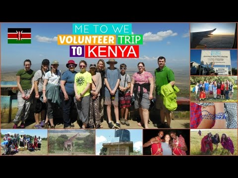 Me to We Volunteer trip to KENYA 2016!!!!!!