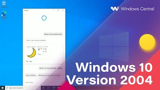 Windows 10 May 2020 Update   Official Release Demo (version 2004)