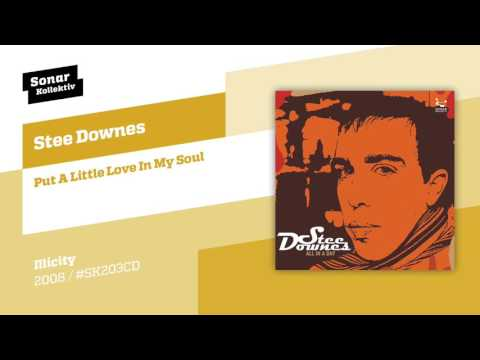 Клип Stee Downes - Put A Little Love In My Soul