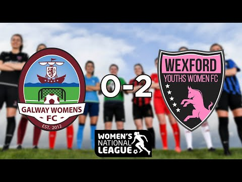 WNL GOALS: Galway WFC 0-2 Wexford Youths