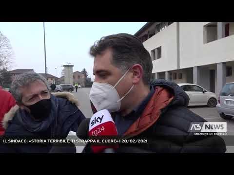 IL SINDACO: «STORIA TERRIBILE, TI STRAPPA IL CUORE» | 20/02/2021