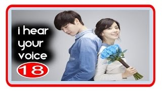 I Hear Your Voice Episode 18 Subtitle Indonesia