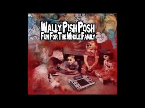 Dj Wally Pish Posh - Piff Constituents