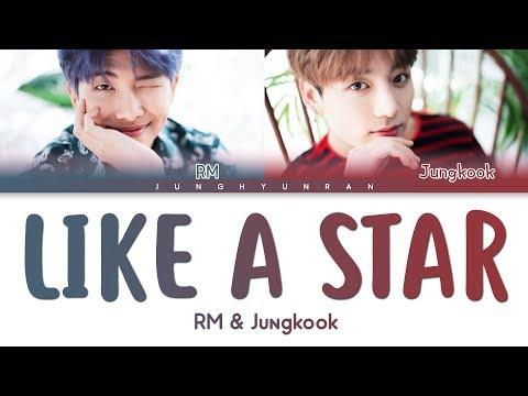 BTS RM & Jungkook - LIKE A STAR 「Color Coded Lyrics_Han/Rom/Eng」