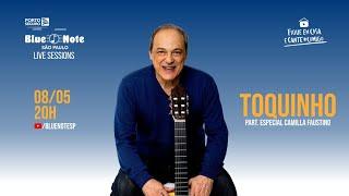 Blue Note SP Live Sessions apresenta Toquinho - #FiqueEmCasa, #BlueNoteSP e Cante #Comigo