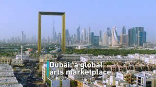 Dubai: A global arts marketplace