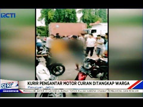 Kurir Pengantar Motor Curian Diteriaki Maling dan Dihajar Massa - Sergap 04/01