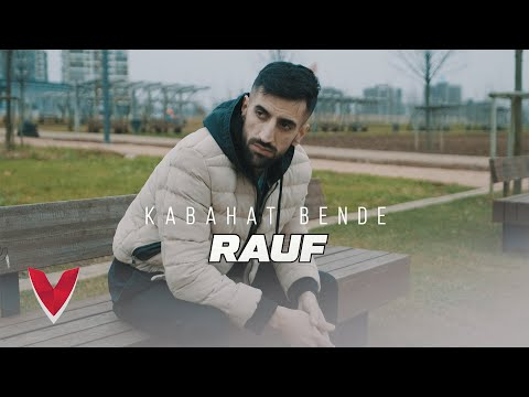 Rauf - Kabahat Bende (Official Video)