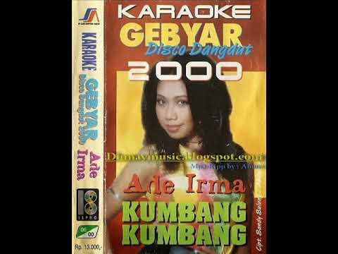 [FULL ALBUM] Ade Irma - Karaoke Gebyar Disco Dangdut [2000]