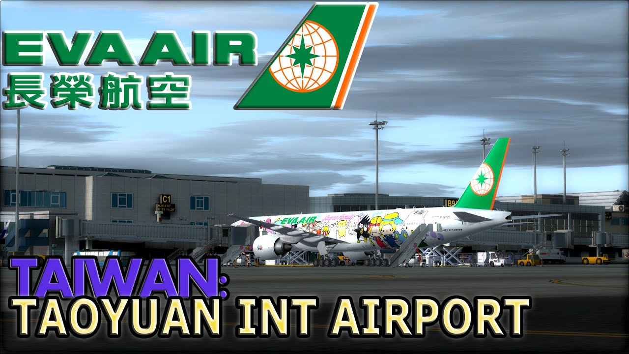 |FSX| EVA Air `Hello Kitty` 777-300 Approach to Taoyuan Intl  by M A   Flight Simulation