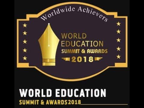 WORLD EDUCATION SUMMIT & AWARDS 2018   AY MEDIA NEWS