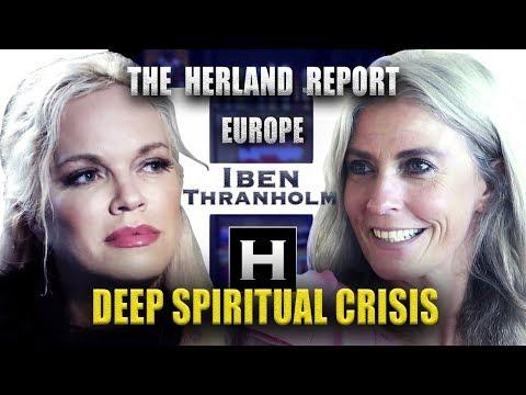 Europe: Deep Spiritual Crisis - Iben Thranholm